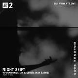 Night Shift w/ Diamondstein & Geotec (Baths) - 24th March 2017
