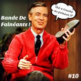 Bande De Fainéants ! #10 - Fred Rogers, des Poissons et l'Aphantasie
