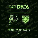THE PARTYSQUAD PRESENTS - REBEL YARD RADIO 012
