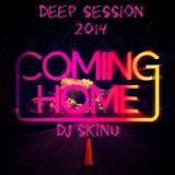 DJ SKINU - Coming Home (Deep Session Mix 2014)