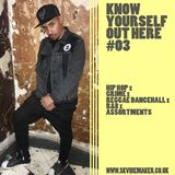 SK Vibemaker - Know Yourself Out Here 03