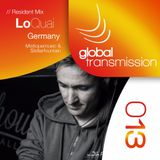 Global Transmission // Ep 013 || Resident: LoQuai (Germany)
