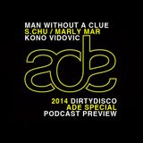 Dirty Disco Radio, ADE Preview Special, Guestmixes From Marly Mar / S.Chu / Man Without A Clue & Kon