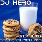 DJ Hero - Random Mix, September 20th, 2015