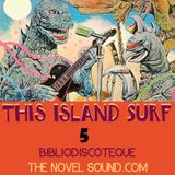 This Island Surf 5: Godzilla Rocks Again!