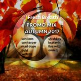 Sun ions - Fresh Breath promo mix autumn 2017