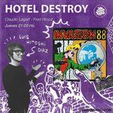 HOTEL DESTROY - LUIS HITOSHI DIAZ - INVASION 88