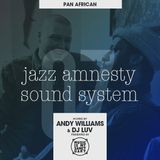 JAZZ AMNESTY SOUND SYSTEM - #07 (Pan African)