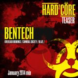 BENTECH - Hard²Core Teaser (Jan 2014 mix)