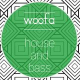 House and Bass : woof : Oct 2013