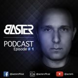 Baster pres. Ambition Podcast episode #1