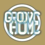 GROOVE HOME RADIO SHOW #10