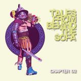 Tales From Behind The Sofa Chapter 02 - Mixed by Chris Rayner