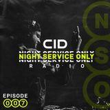 Night Service Only Radio Episode 007
