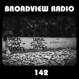 Broadview Radio 142:  Live Recording from Substance at The Endup SF 07-12-18