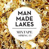MAN MADE LAKES MIX SPRING 13