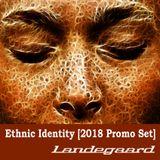 Ethnic Identity [2018 Promo Mix]
