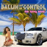 BALLIN OUT OF CONTROL VOL. 3 | MIXED BY DJ DEZASTAR