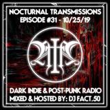 Nocturnal Transmissions Radio: Dark Indie & Post-Punk (Episode #31)