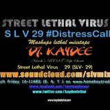 SLV 29  #DistressSignal by @Kaydeelethal