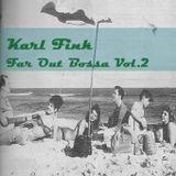 Karl Fink - Far Out Bossa Vol.2