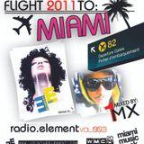 Radio.element [Vol.003] Flight 2 to Miami ! Mixed by 1MX