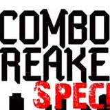 Combo Breaker Special - TCX Podcast #26