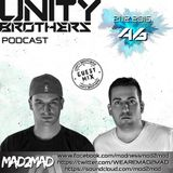 Unity Brothers Podcast #46 [GUEST MIX BY MAD2MAD]