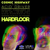 Tribute To Hardfloor 12Feb2017_Cosmic Highway @ Pure Radio Holland