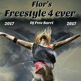 DJ PETE BARRI - FREESTYLE 4 EVER 2017 MIX