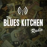 THE BLUES KITCHEN RADIO: 09 MARCH 2015