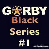 DJ-GORBY.com Black Series #1