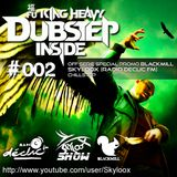 Fu King Heavy Dubstep Inside #002 (Off-serie special promo blackmill)  - Skyloox (Radio Declic FM)