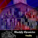 Mashify Chronicles - S01 E02 - Trouble