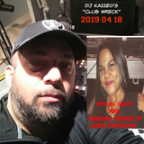 DJ Kazzeo - 2019 04 18 (Club Wreck - Marianne Ware, Original Member Of Sweet Sensation, Interview)