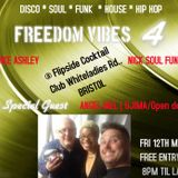Freedom City Vibes 12 May  live at Flipside Cocktail Club with NickSoulFunk AngelMel and Mike Ashley