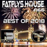 FatFlys House Podcast #166.  BEST OF 2018