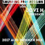 Sound of Progression #030 - 2017 AUG SUMMER MIX