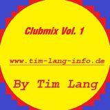 Clubmix Vol. 1 - Tim Lang