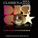 Classics of Soul/Funk/Disco Vol.5