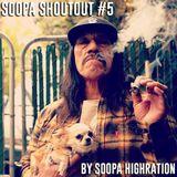 Soopa ShoutOut #5