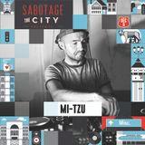 Mi-tzu - Sabotage the City Promo Mix