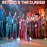 RETURN 2 THA CLASSIX MIXXX