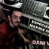 Dani V. – Especial Sesión Makina Siglo XXI