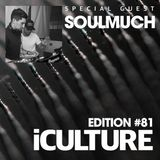iCulture #81 - Special Guest - SoulMuch