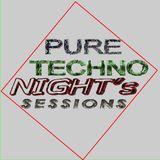 PURE TECHNO night´s sessions