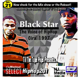 Til The Tape Pops Presents... Hiphop 201 | BlackStar