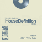 House Definition #038 - Special 2018 Year Mix
