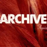 Archive - Again (Long Version)