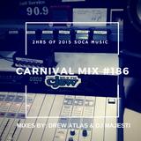 Carnival Mix #186 - Trinidad Carnival 2015 Warm-Up